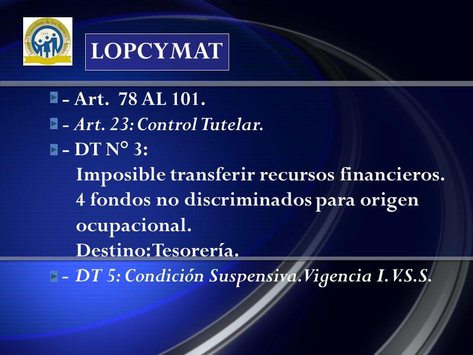 LOPCYMAT - Art.78 AL 101. - Art. 23: Control Tutelar.