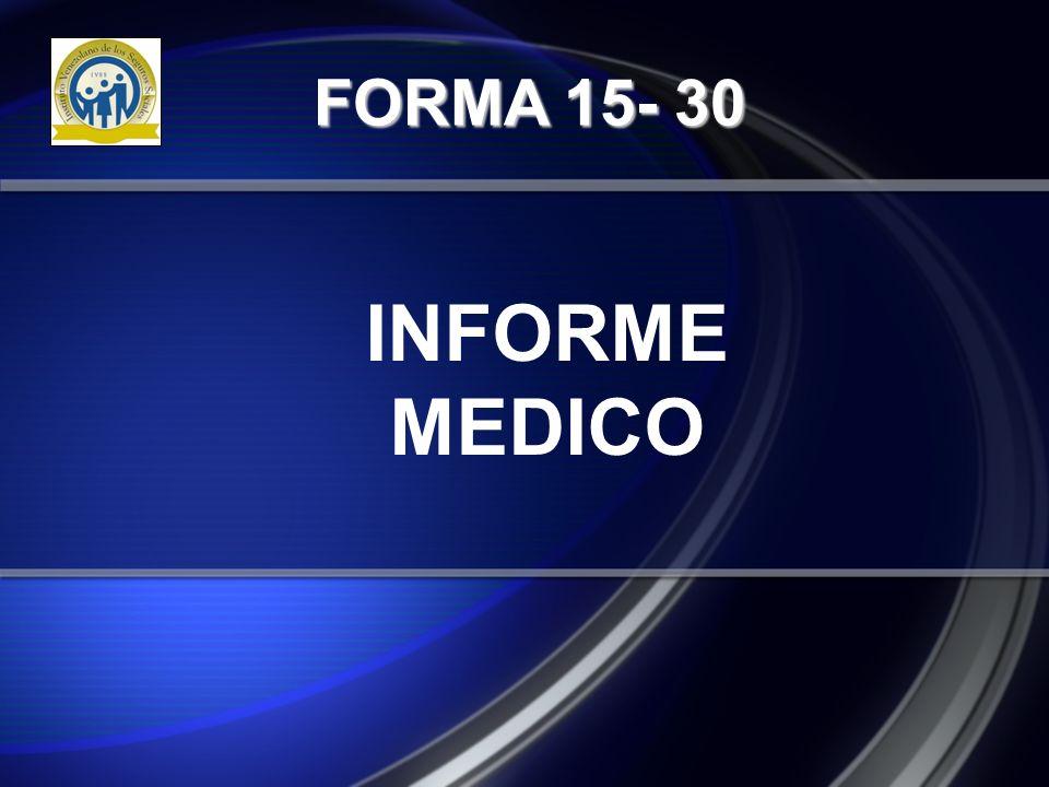 INFORME MEDICO FORMA 15- 30
