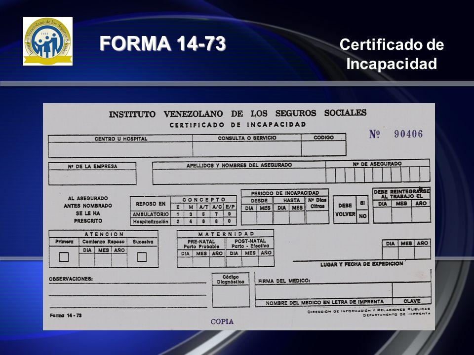 Certificado de Incapacidad FORMA 14-73