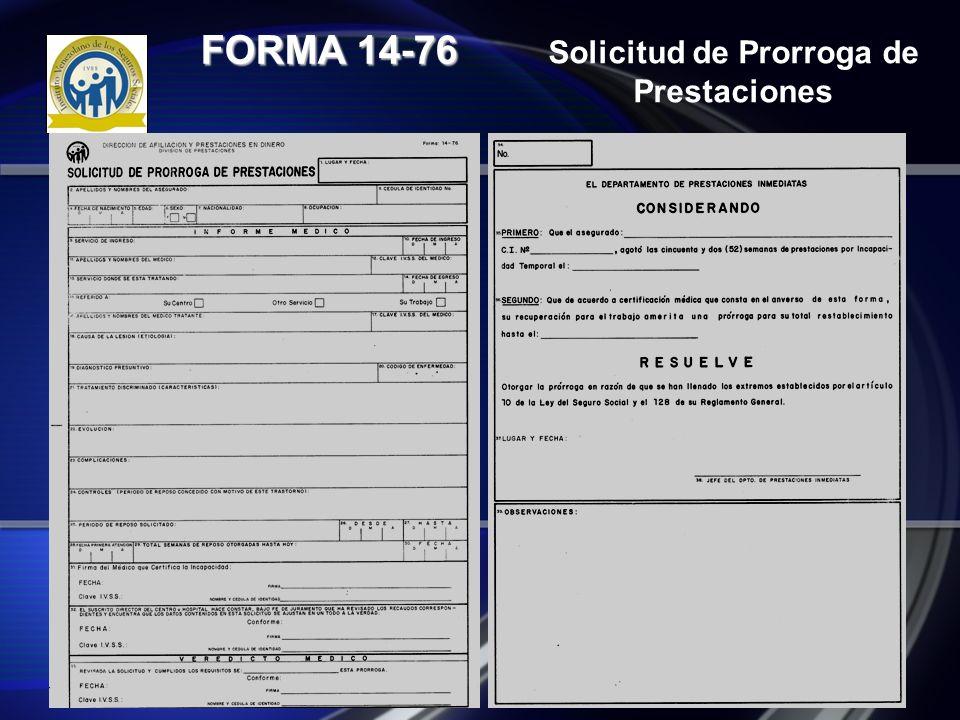 Solicitud de Prorroga de Prestaciones FORMA 14-76