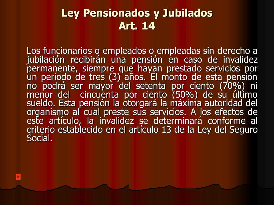 Ley Pensionados y Jubilados Art.