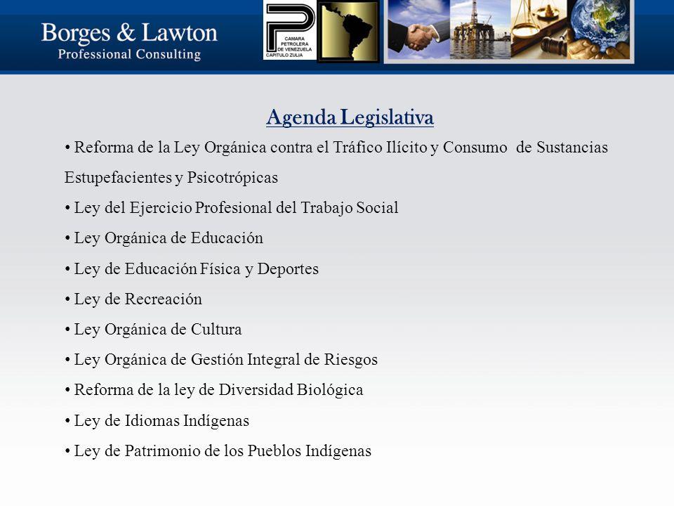 Agenda Legislativa Reforma de la Ley Orgánica contra el Tráfico Ilícito y Consumo de Sustancias Estupefacientes y Psicotrópicas Ley del Ejercicio Profesional del Trabajo Social Ley Orgánica de Educación Ley de Educación Física y Deportes Ley de Recreación Ley Orgánica de Cultura Ley Orgánica de Gestión Integral de Riesgos Reforma de la ley de Diversidad Biológica Ley de Idiomas Indígenas Ley de Patrimonio de los Pueblos Indígenas