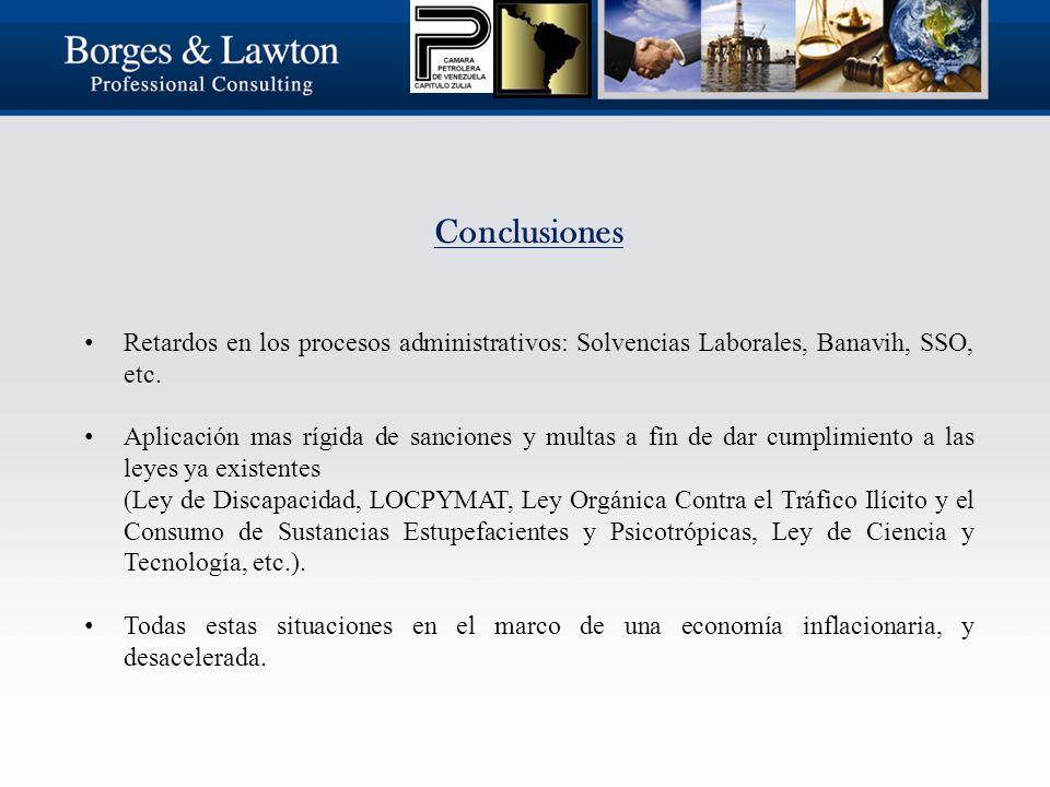 Conclusiones Retardos en los procesos administrativos: Solvencias Laborales, Banavih, SSO, etc.