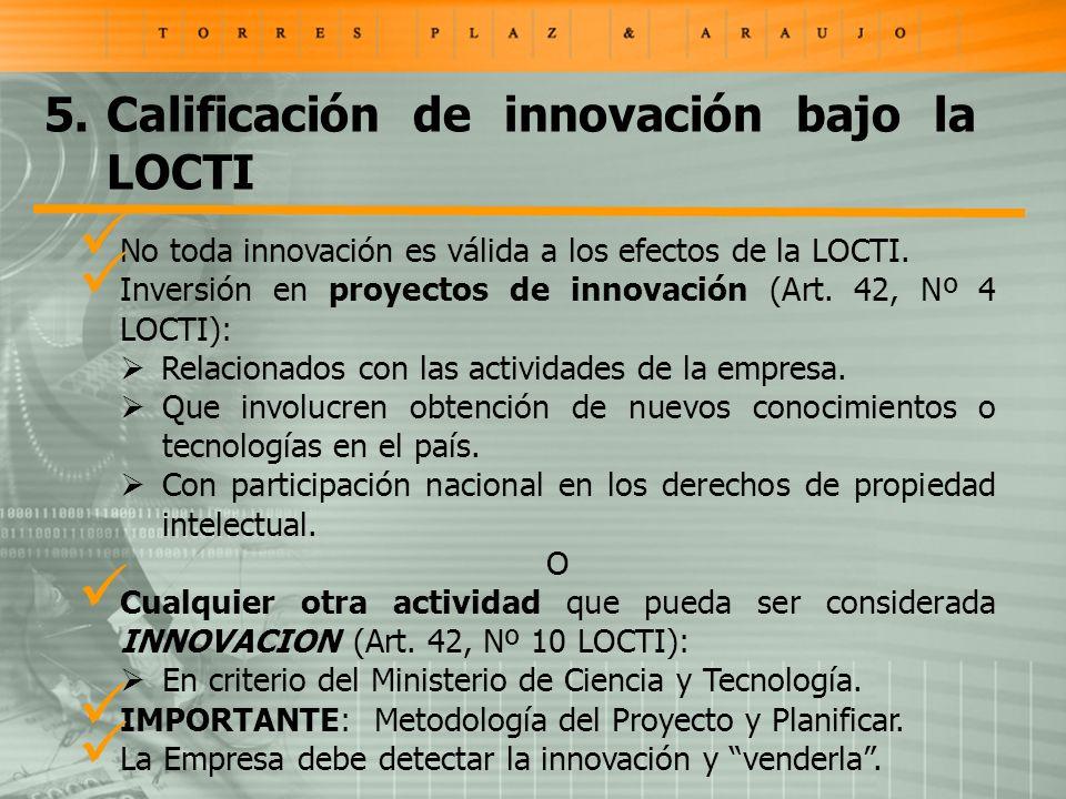 No toda innovación es válida a los efectos de la LOCTI.