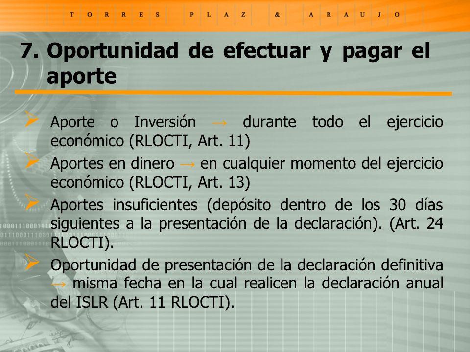Aporte o Inversión durante todo el ejercicio económico (RLOCTI, Art.