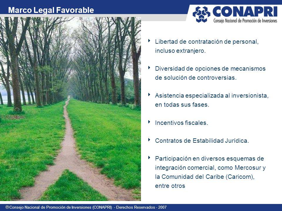 Consejo Nacional de Promoción de Inversiones (CONAPRI) - Derechos Reservados - 2007 Libertad de contratación de personal, incluso extranjero.