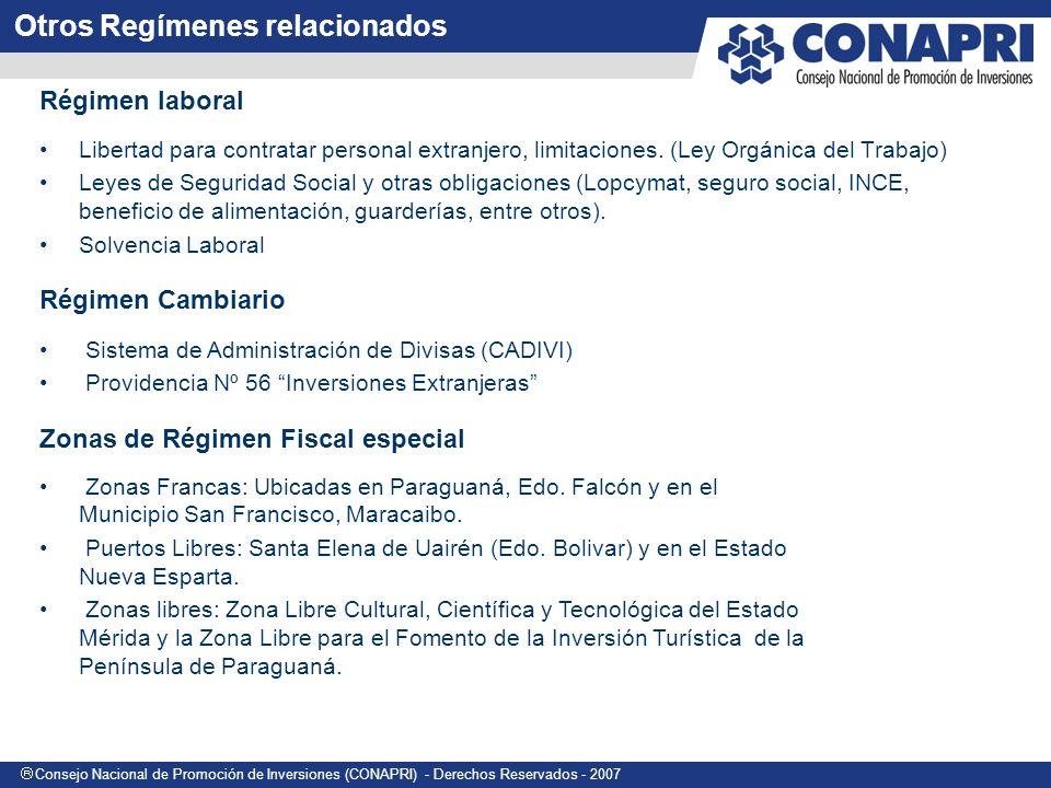 Consejo Nacional de Promoción de Inversiones (CONAPRI) - Derechos Reservados - 2007 Obtención de una visa (Inversionista Extranjero) Constitución de una compañía: pago mínimo del 20% del capital asignado.