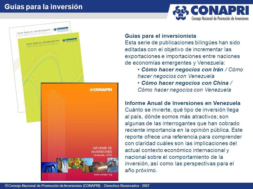 Consejo Nacional de Promoción de Inversiones (CONAPRI) - Derechos Reservados - 2007 Ciudades más atractivas para invertir En 2007 se publicará la quinta edición de este estudio.