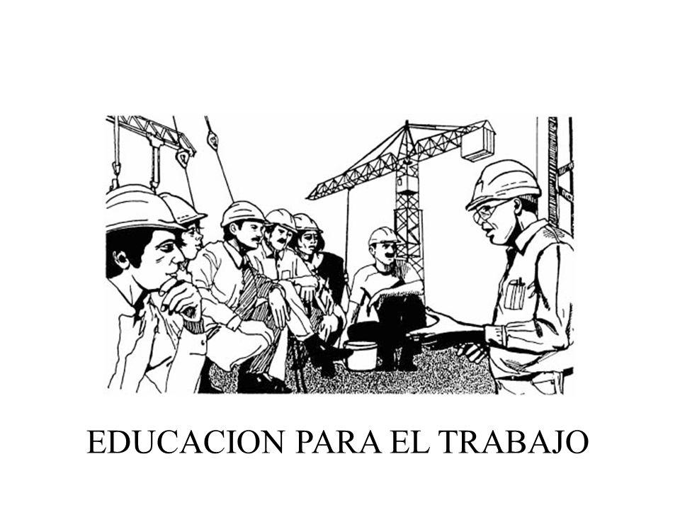 EDUCACION PARA EL TRABAJO