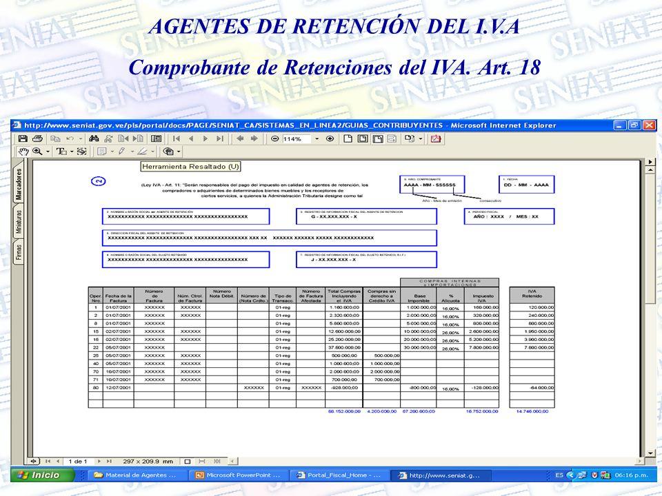 AGENTES DE RETENCIÓN DEL I.V.A Comprobante de Retenciones del IVA. Art. 18