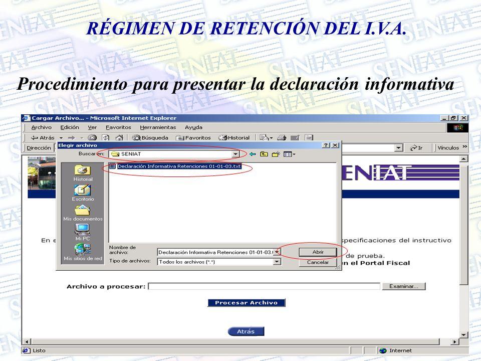 RÉGIMEN DE RETENCIÓN DEL I.V.A. Procedimiento para presentar la declaración informativa