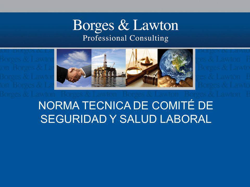 NORMA TECNICA DE COMITÉ DE SEGURIDAD Y SALUD LABORAL