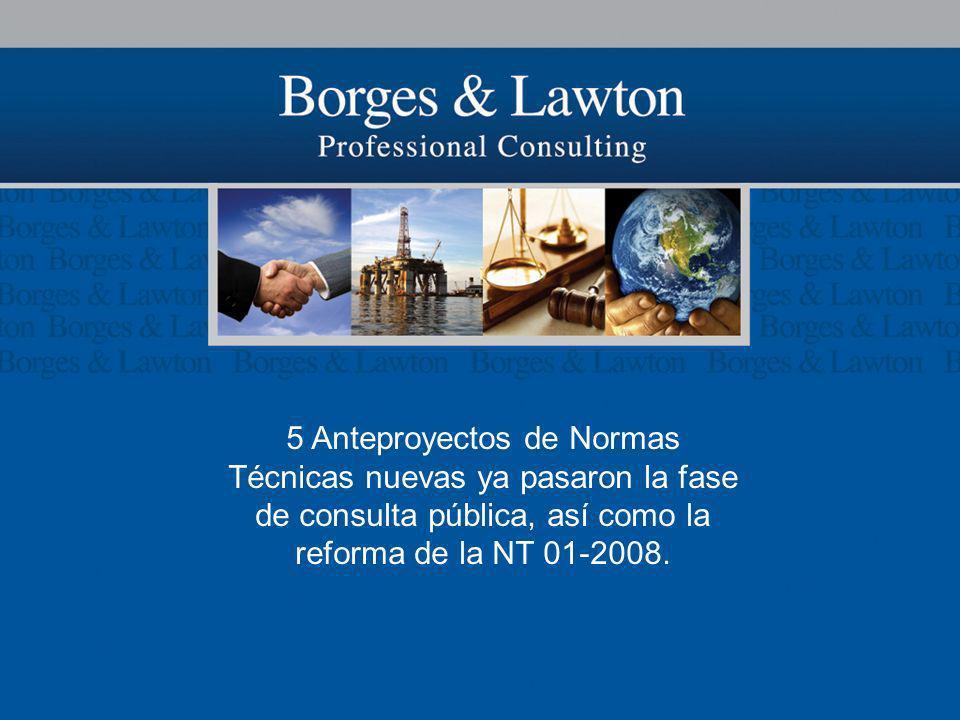 5 Anteproyectos de Normas Técnicas nuevas ya pasaron la fase de consulta pública, así como la reforma de la NT 01-2008.