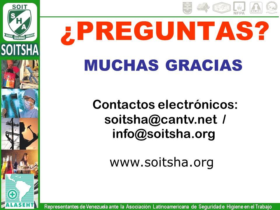 ¿PREGUNTAS? MUCHAS GRACIAS www.soitsha.org Contactos electrónicos: soitsha@cantv.net / info@soitsha.org
