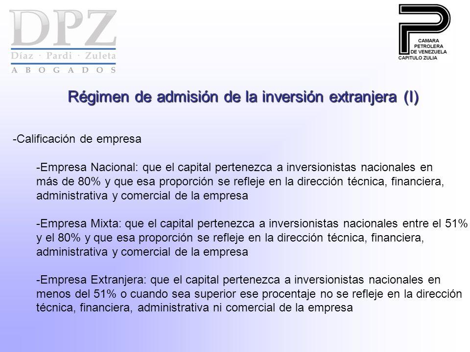Régimen de admisión de la inversión extranjera (I) -Calificación de empresa -Empresa Nacional: que el capital pertenezca a inversionistas nacionales e
