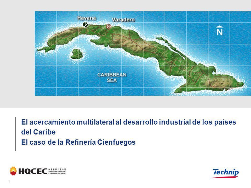 1 El acercamiento multilateral al desarrollo industrial de los países del Caribe El caso de la Refinería Cienfuegos