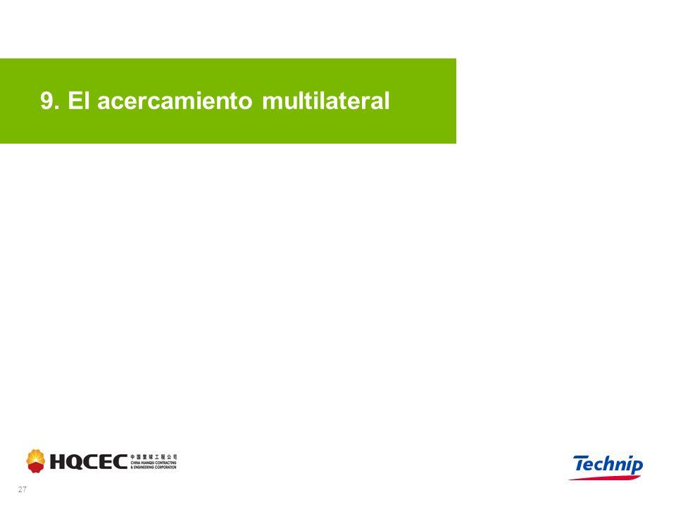 9. El acercamiento multilateral 27