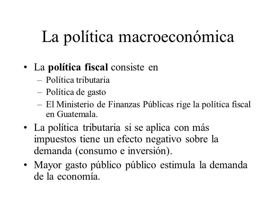 La existencia de ciclos económicos, que son fallas de coordinación de los mercados, justifican la existencia de una política macroeconómica. La políti