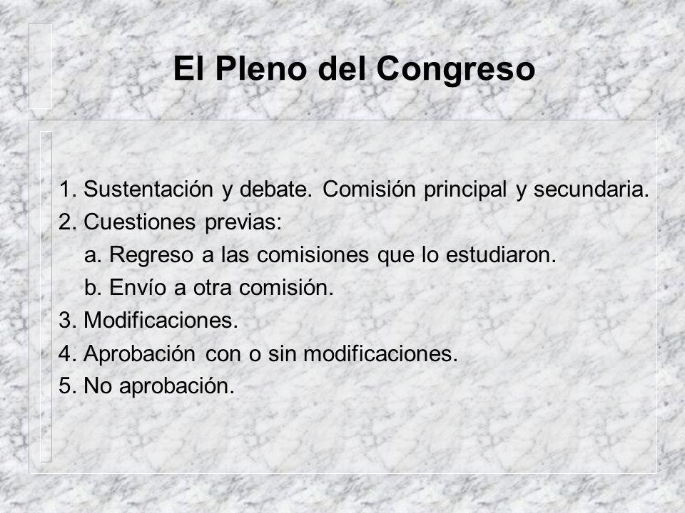 Las comisiones dictaminadoras – Pedidos de informe a entidades públicas y privadas. – Consulta a otras comisiones. – Método participativo: Mesa inform