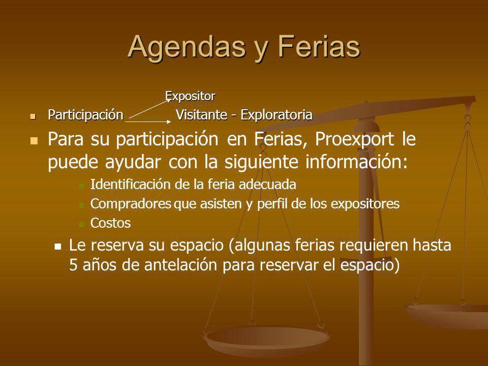 Agendas y Ferias Expositor Expositor Participación Visitante - Exploratoria Participación Visitante - Exploratoria Para su participación en Ferias, Pr
