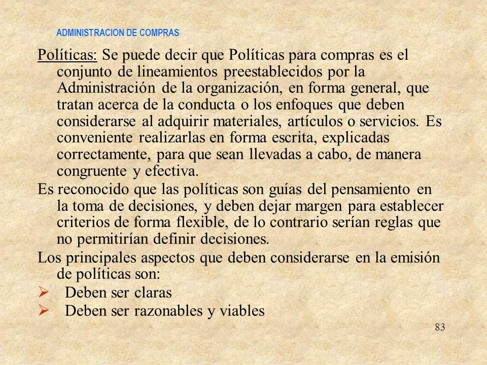 ADMINISTRACION DE COMPRAS Políticas: Se puede decir que Políticas para compras es el conjunto de lineamientos preestablecidos por la Administración de