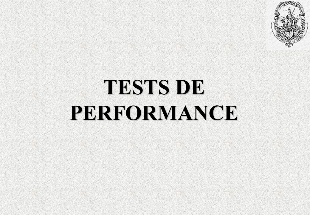 TESTS DE PERFORMANCE