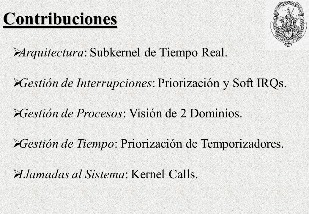 Contribuciones Arquitectura: Subkernel de Tiempo Real.