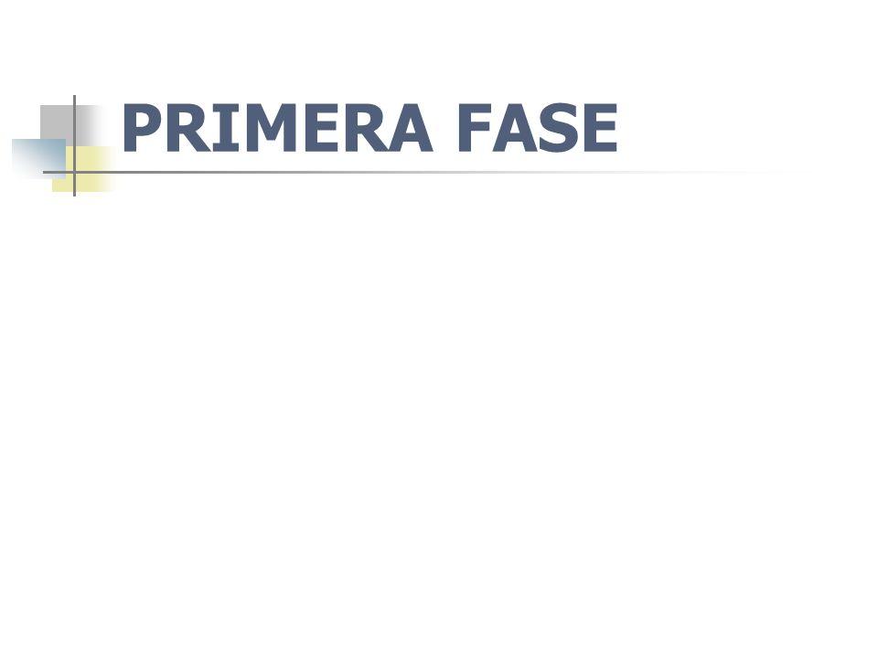 PRIMERA FASE