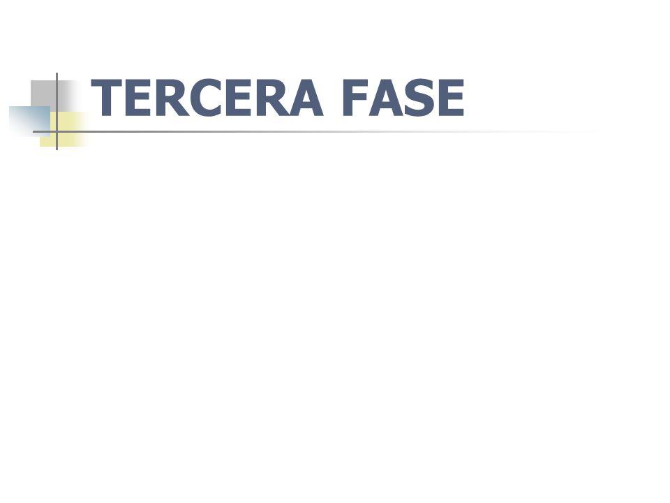 TERCERA FASE
