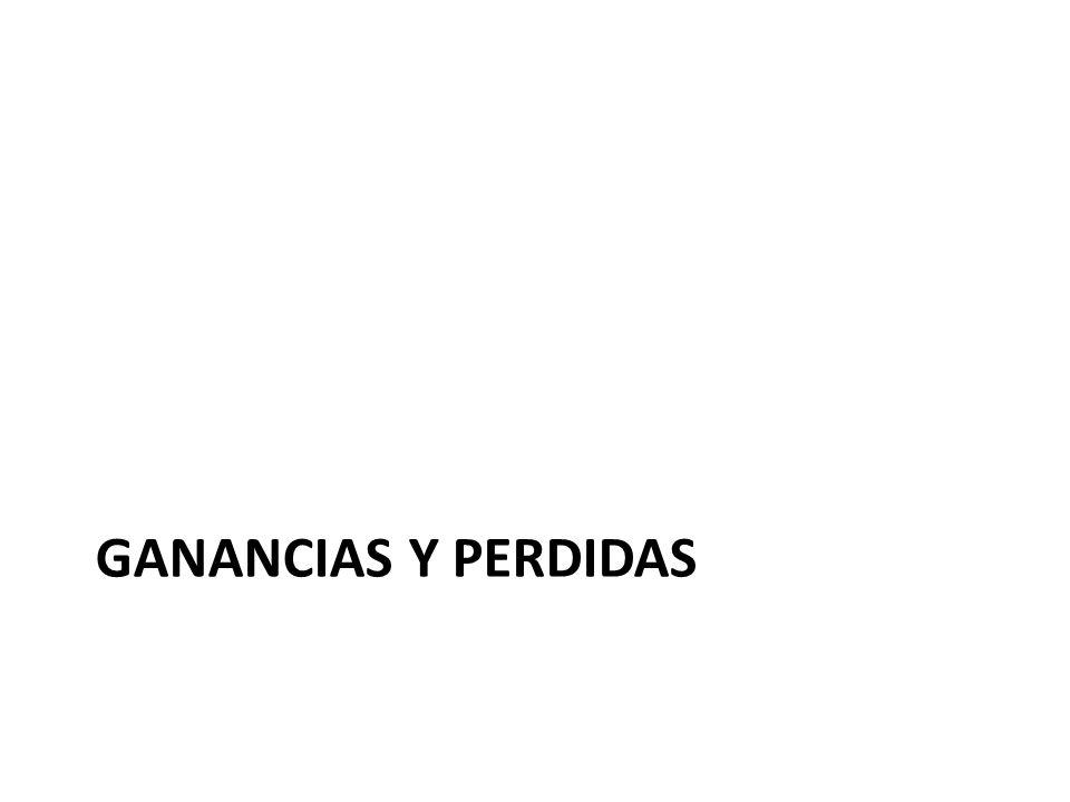 GANANCIAS Y PERDIDAS