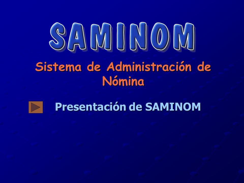 Presentación de SAMINOM Sistema de Administración de Nómina