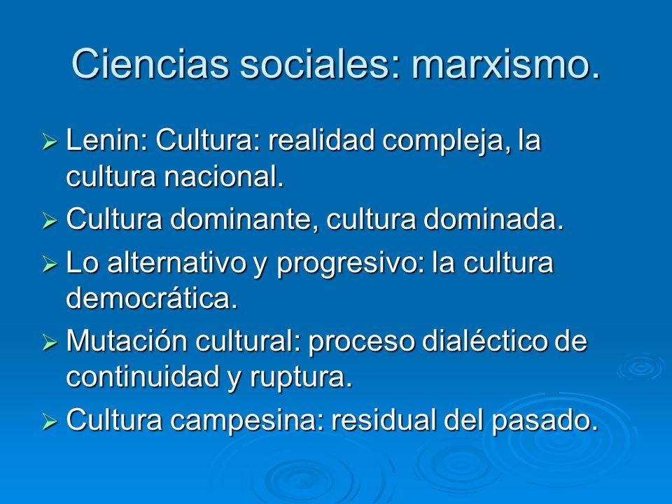 Ciencias sociales: marxismo. Lenin: Cultura: realidad compleja, la cultura nacional. Lenin: Cultura: realidad compleja, la cultura nacional. Cultura d