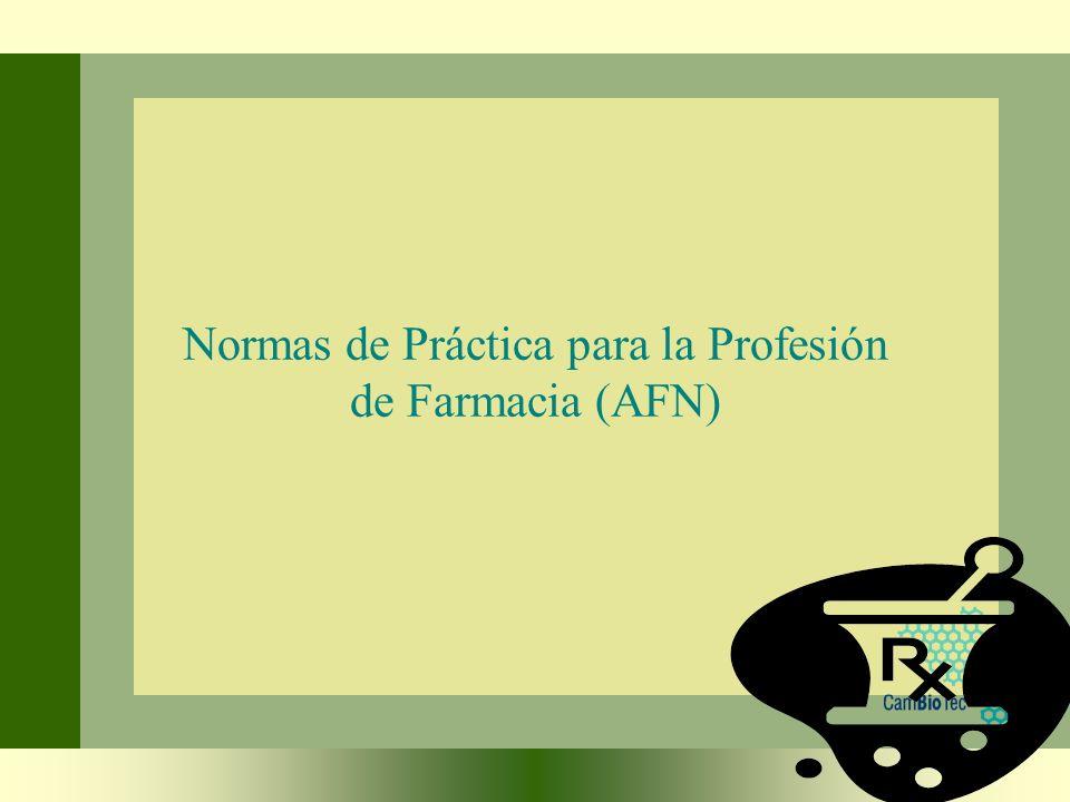 Normas de Práctica para la Profesión de Farmacia (AFN)