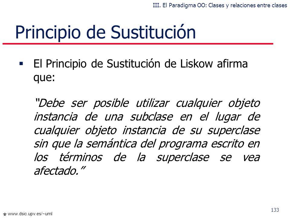 132 www.dsic.upv.es/~uml … Herencia Múltiple Uso disciplinado de la herencia múltiple: clasificaciones disjuntas con clases padre en hojas de jerarquí