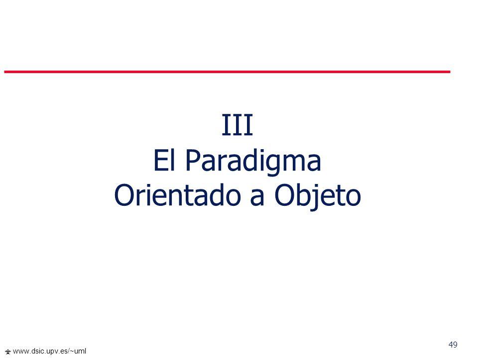 48 www.dsic.upv.es/~uml Resumen UML define una notación que se expresa como diagramas sirven para representar modelos/subsistemas o partes de ellos El