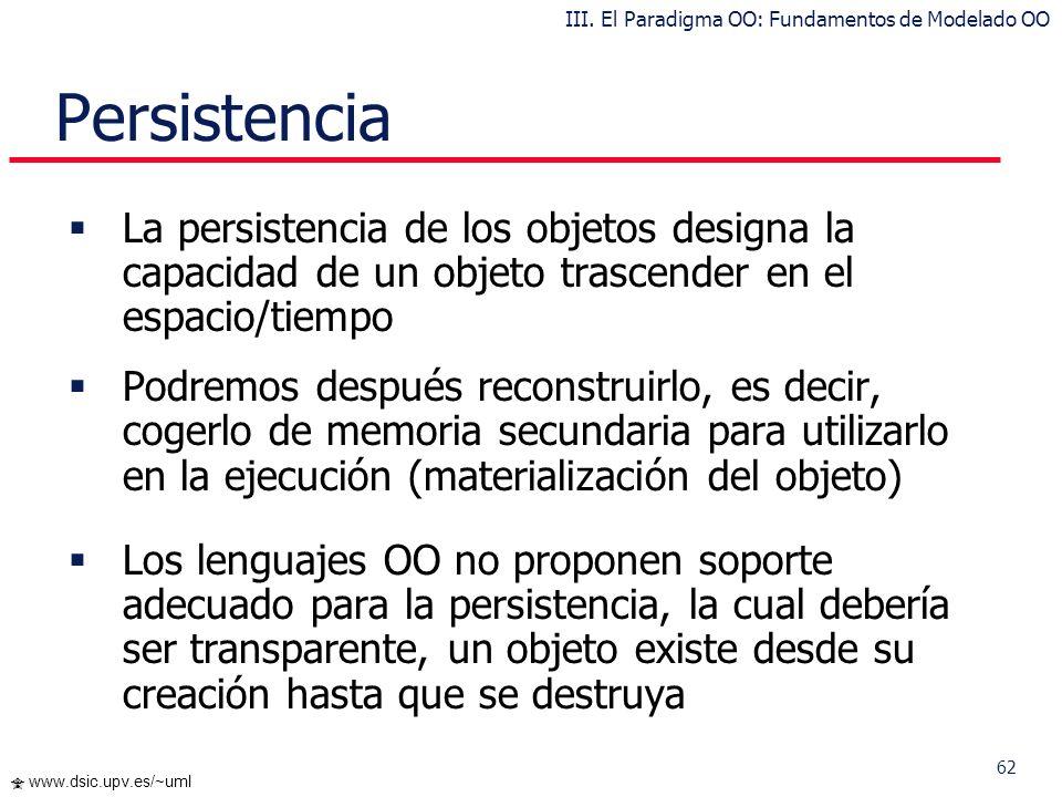 61 www.dsic.upv.es/~uml … Comportamiento Los mensajes navegan por los enlaces, a priori en ambas direcciones Estado y comportamiento están relacionado