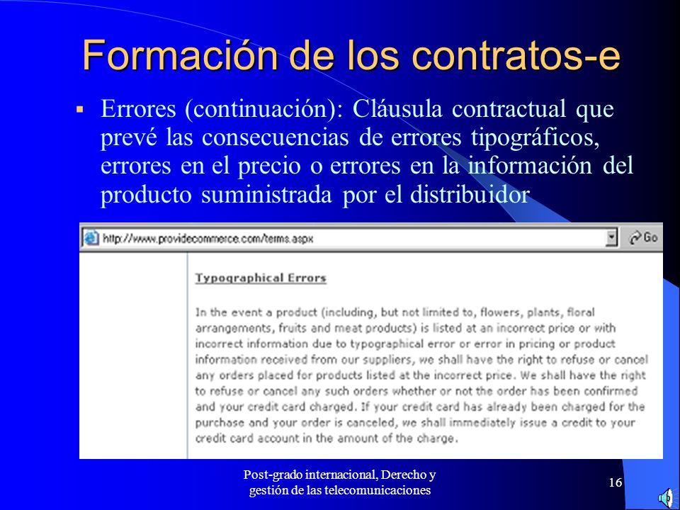 Post-grado internacional, Derecho y gestión de las telecomunicaciones 16 Formación de los contratos-e Errores (continuación): Cláusula contractual que