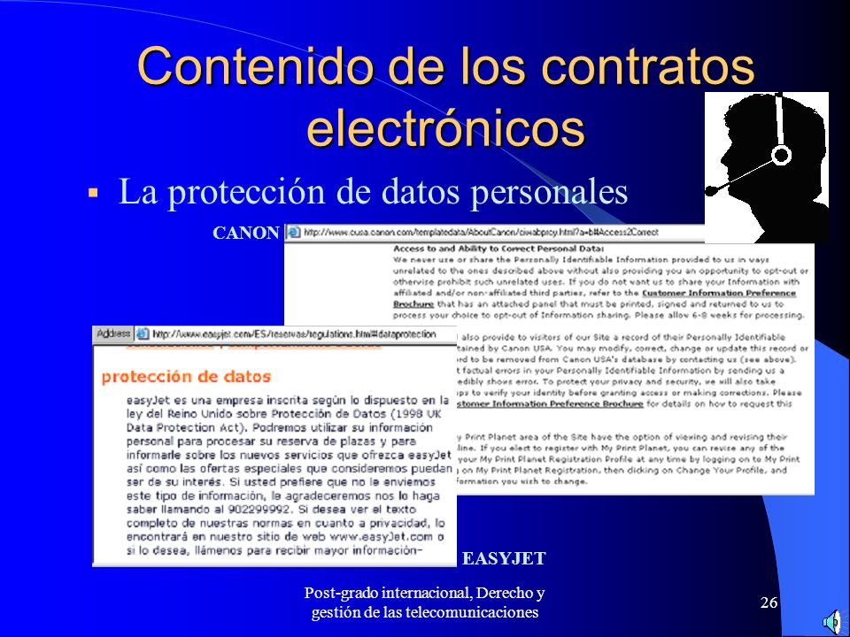 Post-grado internacional, Derecho y gestión de las telecomunicaciones 26 Contenido de los contratos electrónicos La protección de datos personales EAS