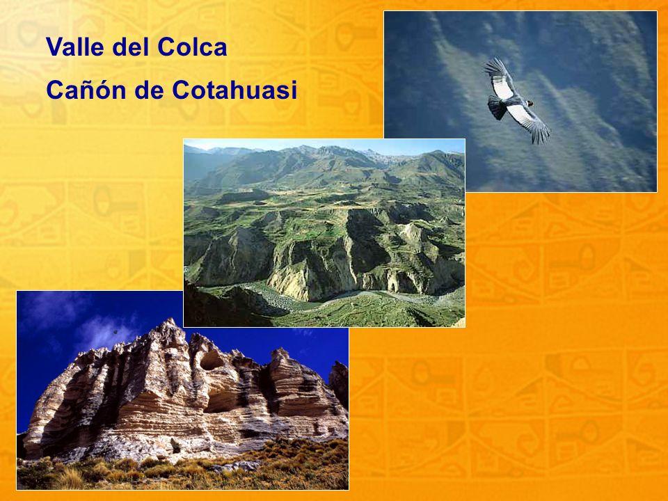 22 Valle del Colca Cañón de Cotahuasi