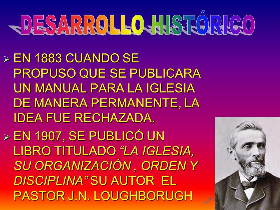 EN 1931, LA JUNTA DIRECTIVA DE LA AG.ACORDÓ PUBLICAR UN MANUAL DE LA IGLESIA.