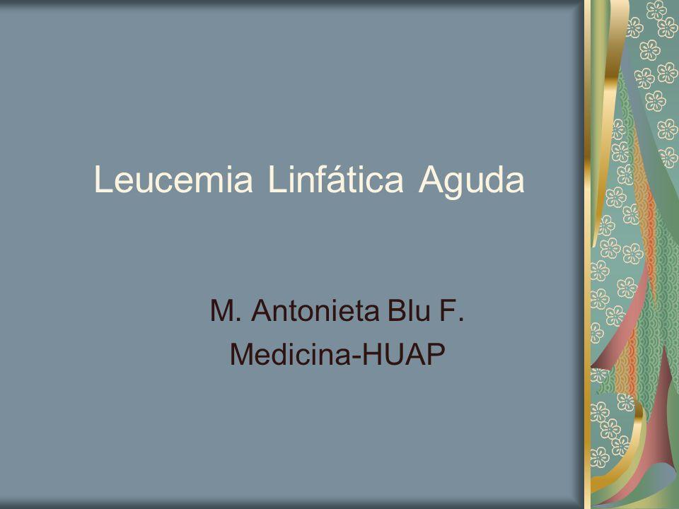 Leucemia Aguda Enfermedad hematológica maligna, que resulta de la alteración en la proliferación y diferenciación de un grupo de células inmaduras, de estirpe mieloide o linfoide, hasta reemplazar completamente la médula ósea.