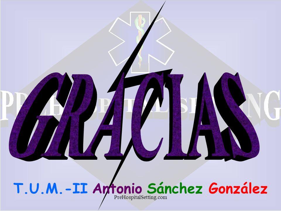 PreHospitalSetting.com T.U.M.-II Antonio Sánchez González