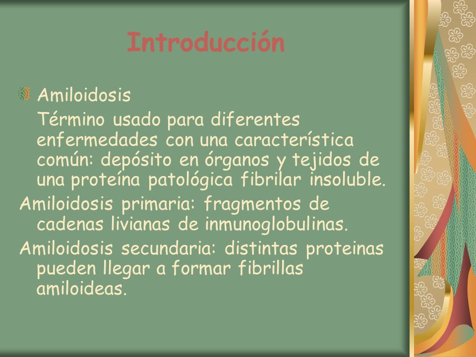 Presentación clínica (AA) Se presenta con enf.Renal, con hepatomegalia, esplenomegalia.