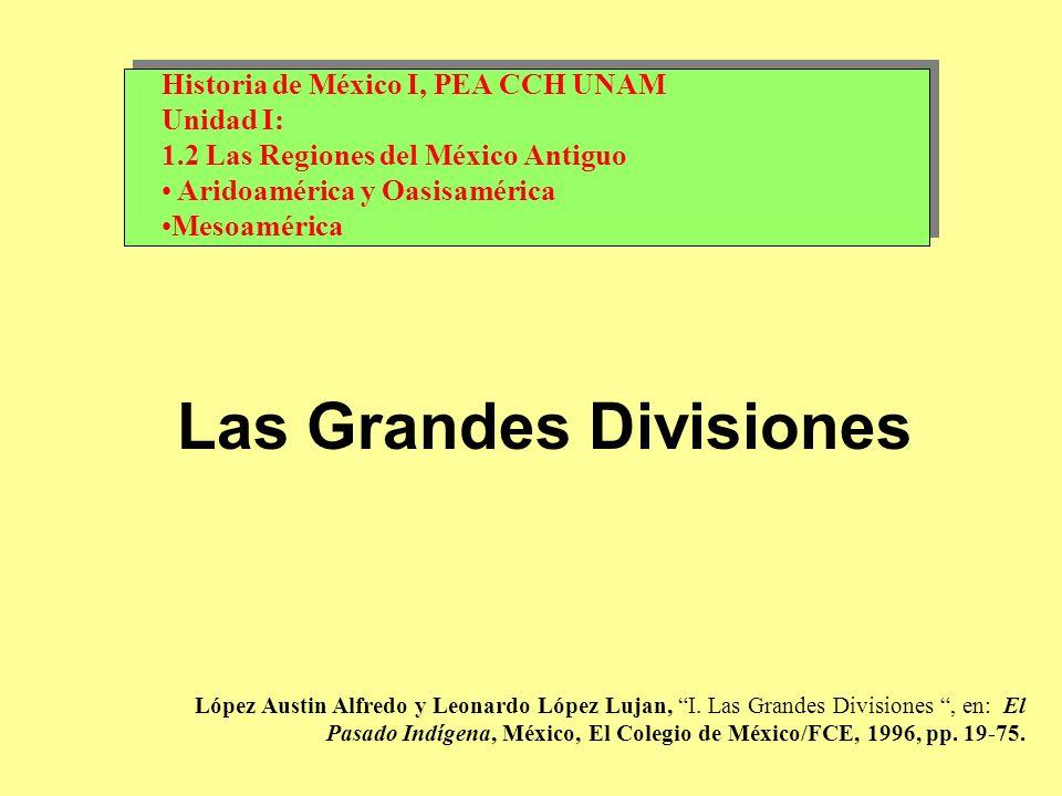 López Austin Alfredo y Leonardo López Lujan, I. Las Grandes Divisiones, en: El Pasado Indígena, México, El Colegio de México/FCE, 1996, pp. 19-75. His