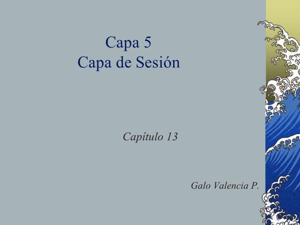Capa 5 Capa de Sesión Capítulo 13 Galo Valencia P.