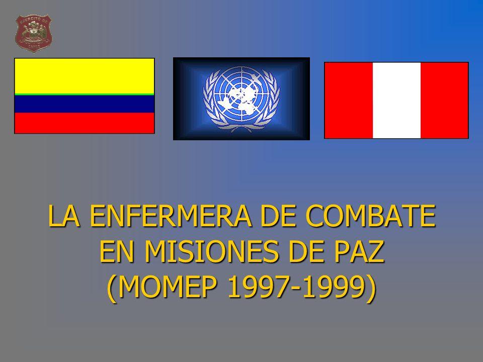 LA ENFERMERA DE COMBATE EN MISIONES DE PAZ (MOMEP 1997-1999)