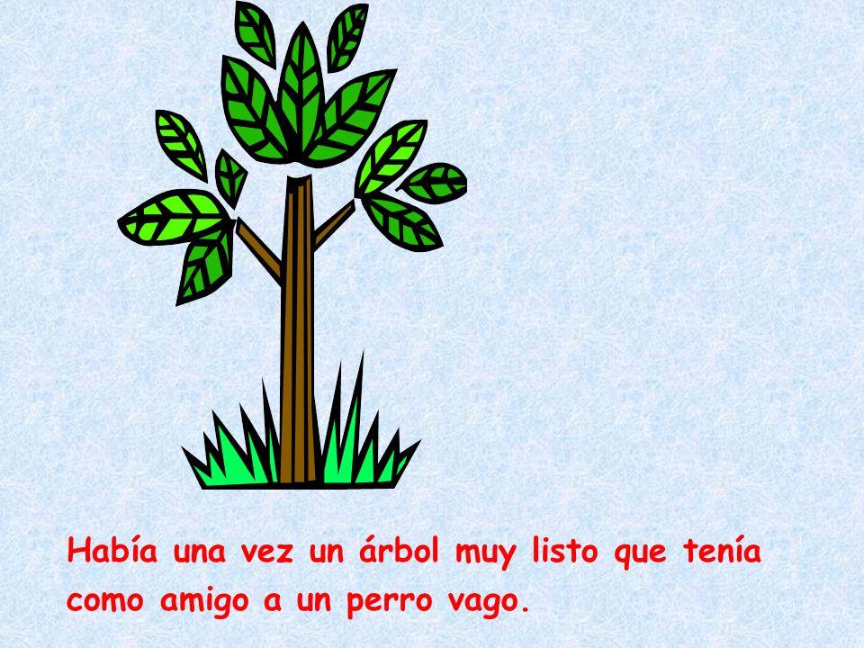 El árbol y el perro Autor: Justin Graside Vera