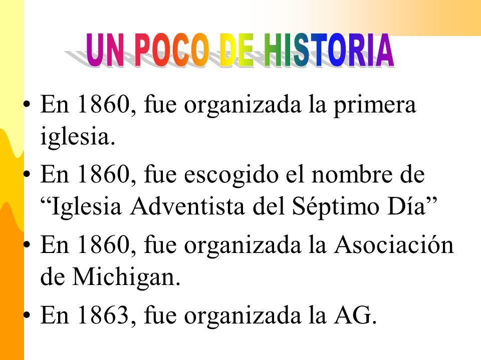 En 1860, fue organizada la primera iglesia. En 1860, fue escogido el nombre de Iglesia Adventista del Séptimo Día En 1860, fue organizada la Asociació
