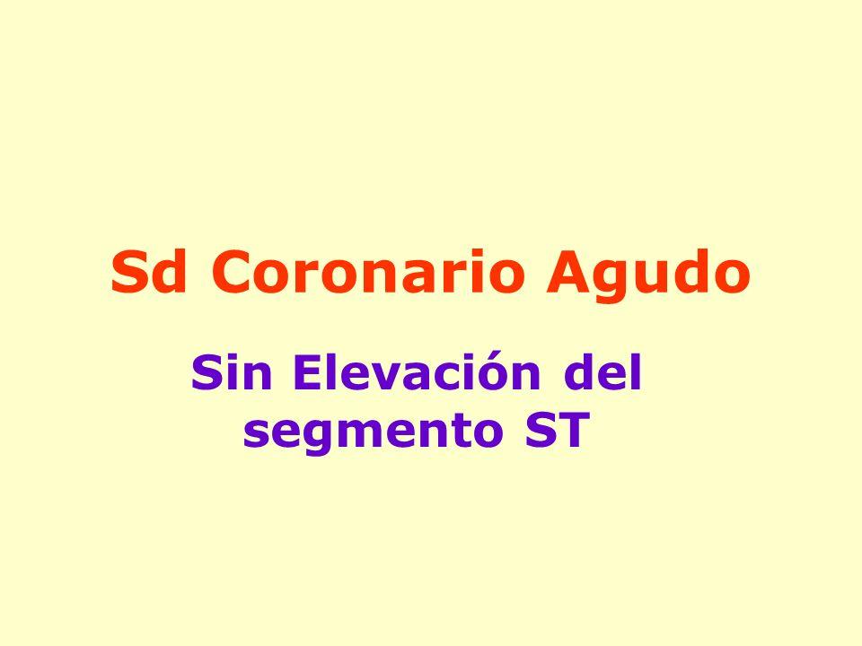 Sd Coronario Agudo Sin Elevación del segmento ST