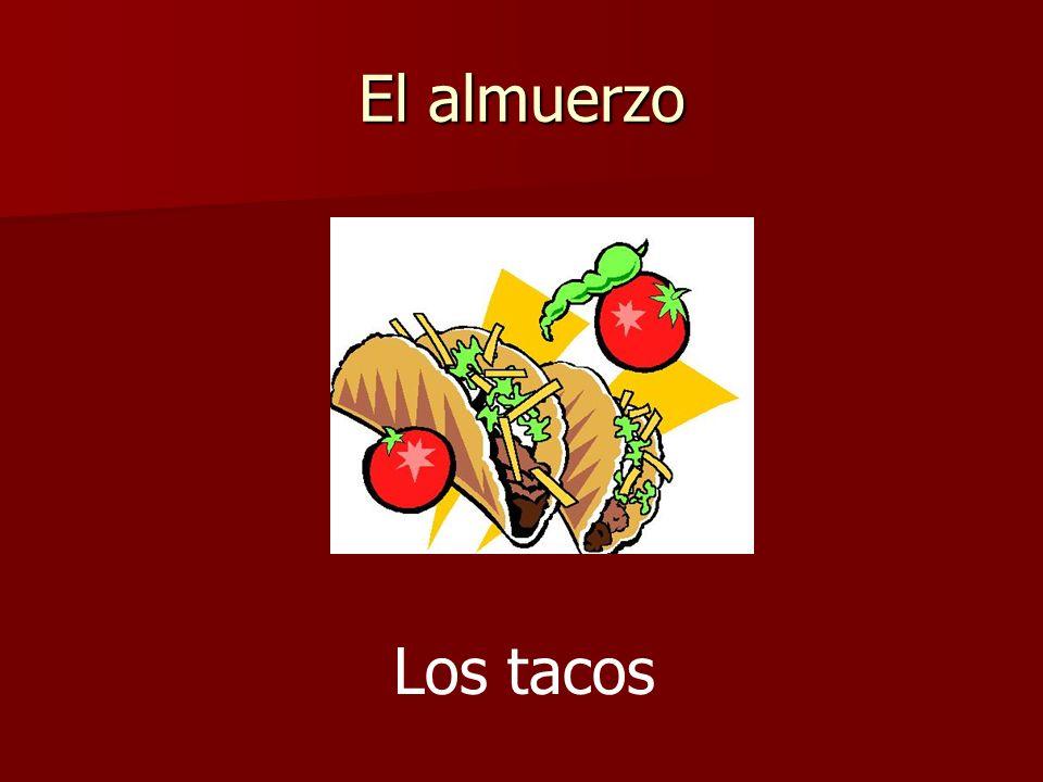 El almuerzo Los tacos